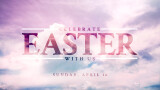 Join Us for Holy Week & Easter Services